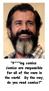 Crazy Mel Gibson
