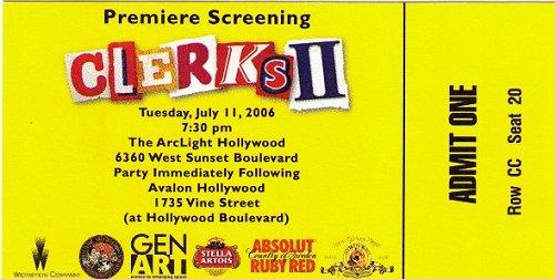 Clerks II premiere ticket