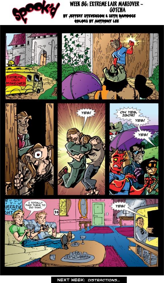 Spook'd #86: Extreme Lair Makeover - Gotcha