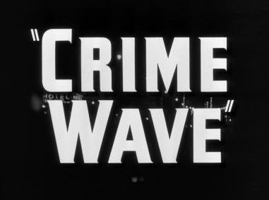 Crime Wave title