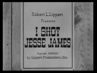 I Shot Jesse James title