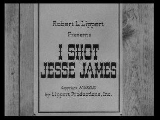 I Shot Jesse James title